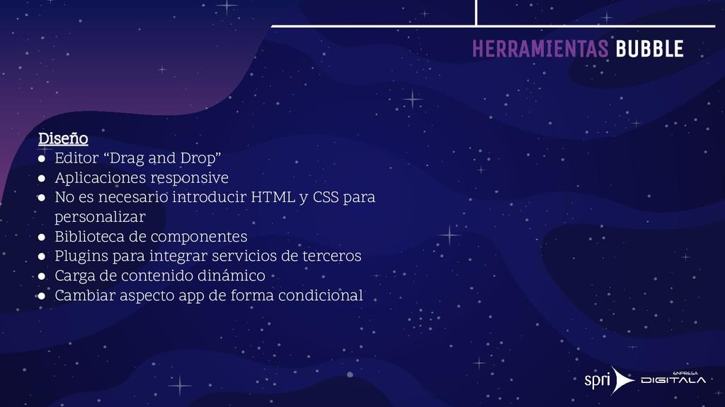 """HERRAMIENTAS BUBBLE Diseño ● Editor """"Drag and D..."""