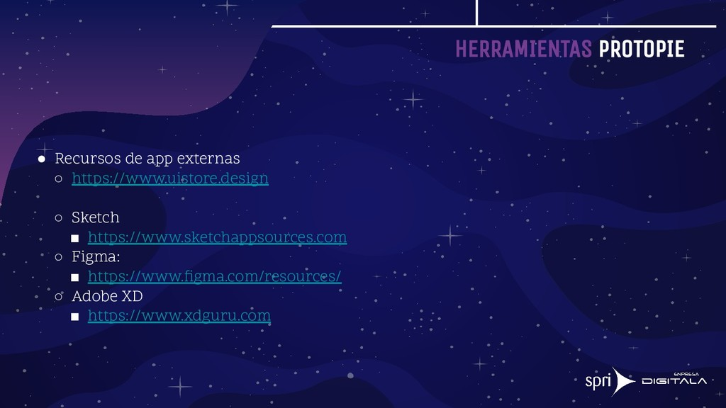 HERRAMIENTAS PROTOPIE ● Recursos de app externa...
