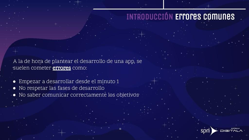 INTRODUCCIÓN Errores Comunes A la de hora de pl...