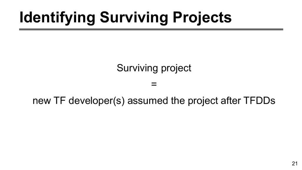 21 Identifying Surviving Projects Surviving pro...