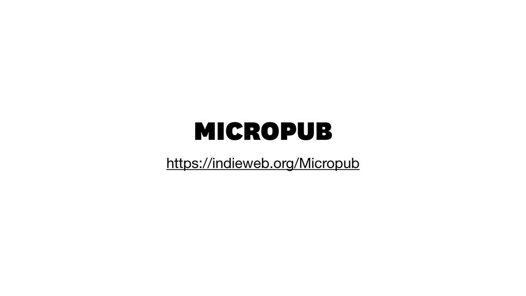 MICROPUB https://indieweb.org/Micropub
