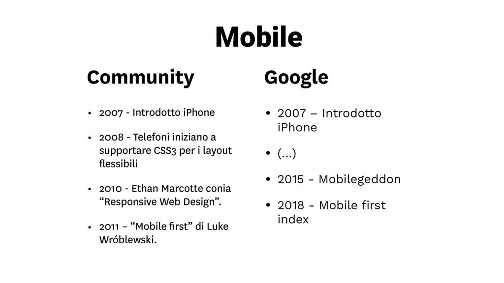 • 2007 – Introdotto iPhone • (…) • 2015 - Mobil...