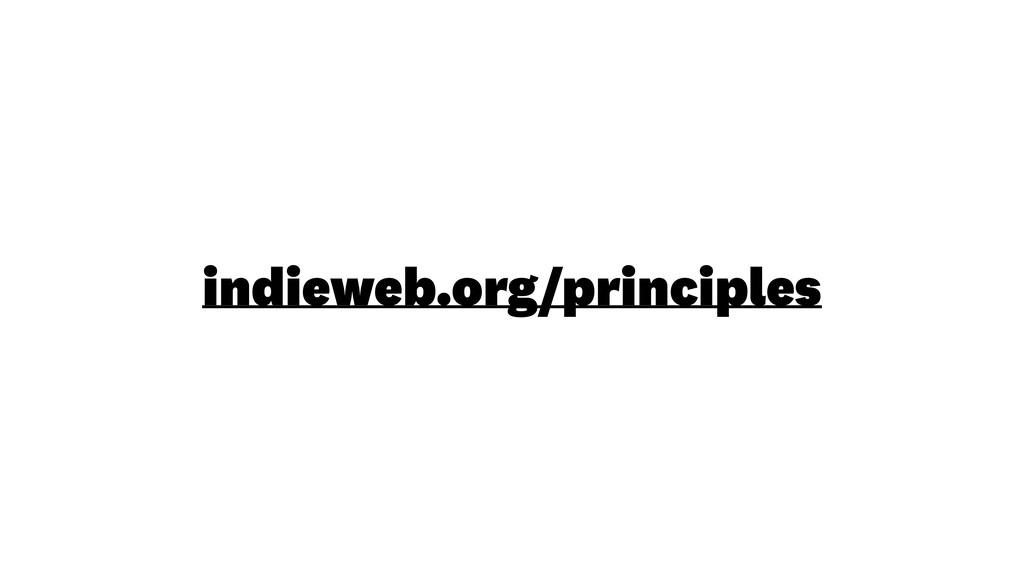 indieweb.org/principles