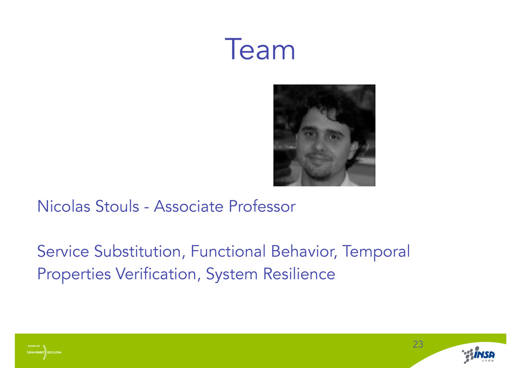 Team ! 23 Nicolas Stouls - Associate Professor ...