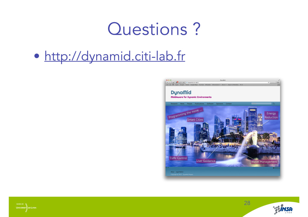 Questions ? ! 28 • http://dynamid.citi-lab.fr