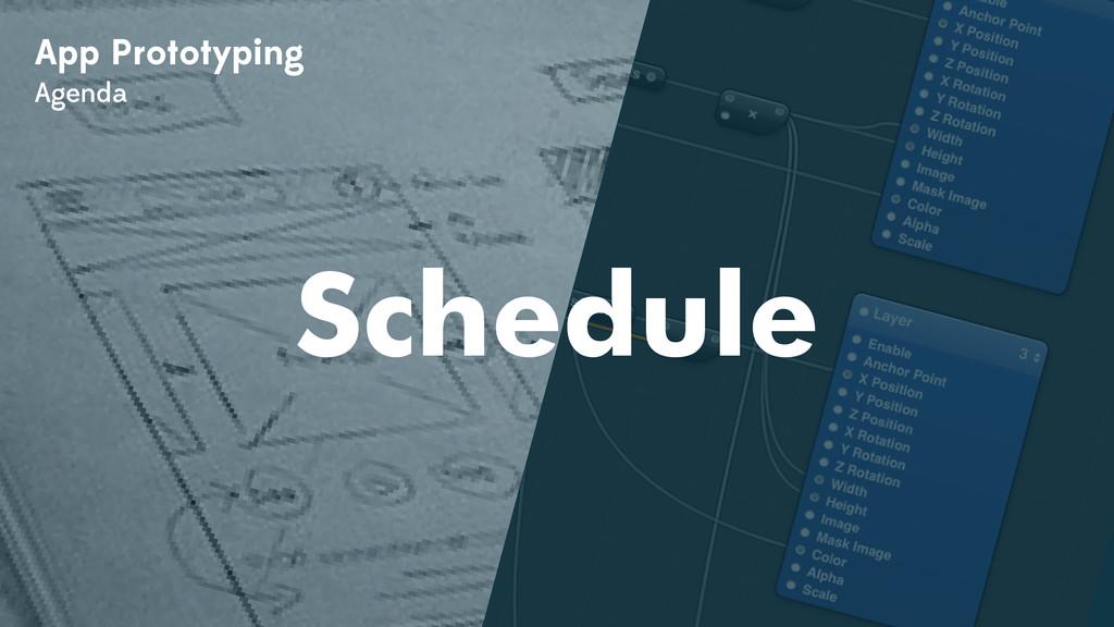 App Prototyping Agenda Schedule