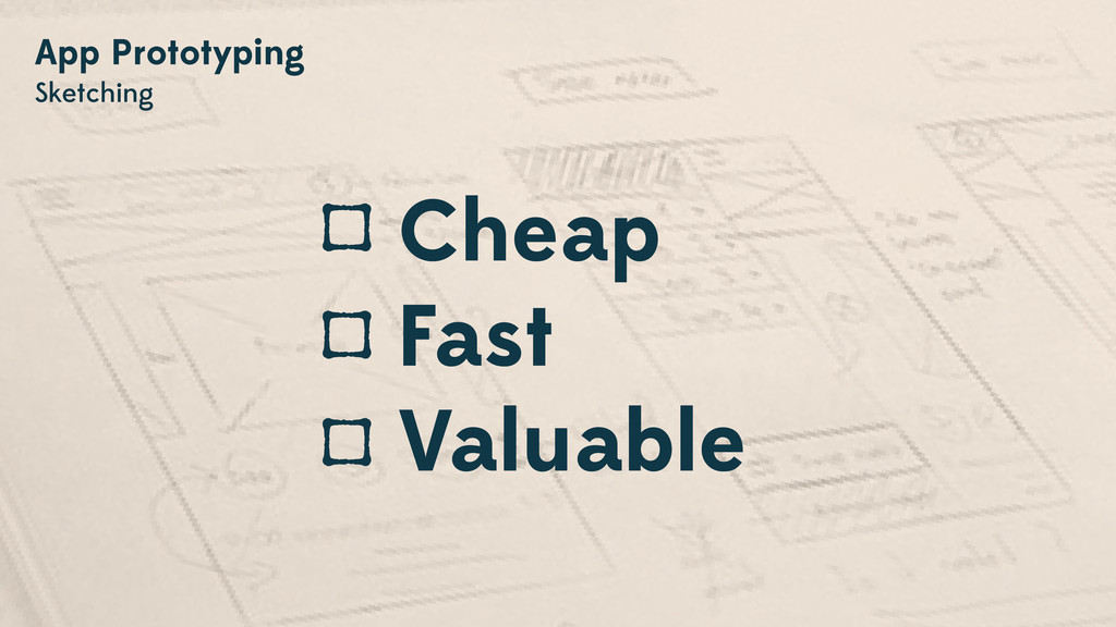 App Prototyping Sketching Cheap Fast Valuable