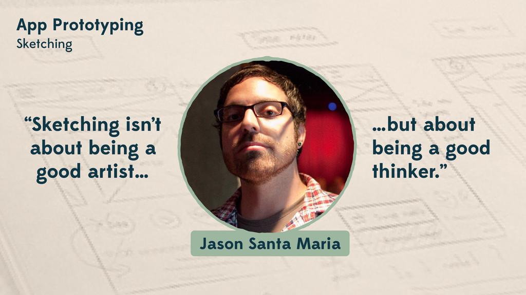 App Prototyping Sketching Jason Santa Maria …bu...