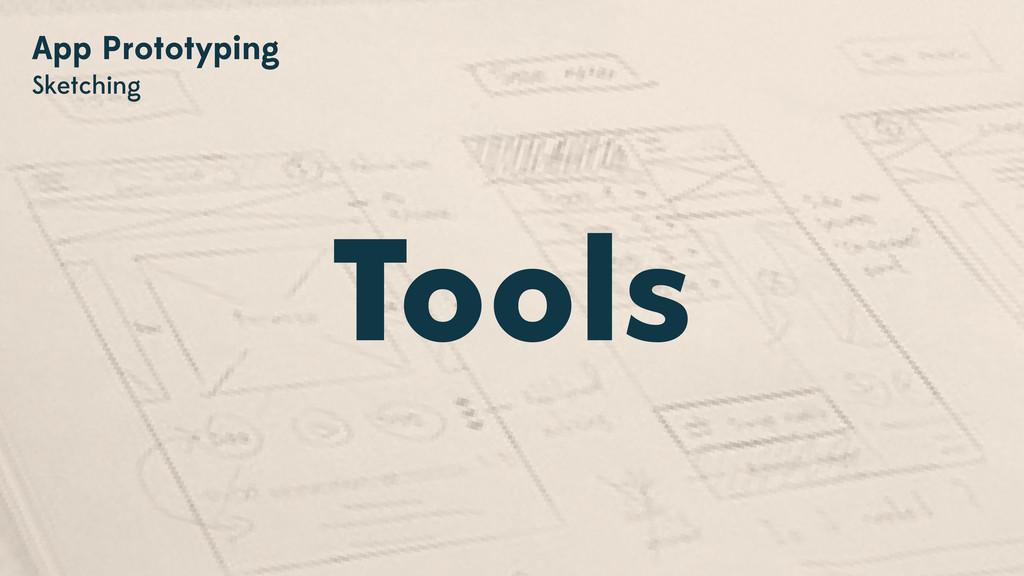 Tools App Prototyping Sketching