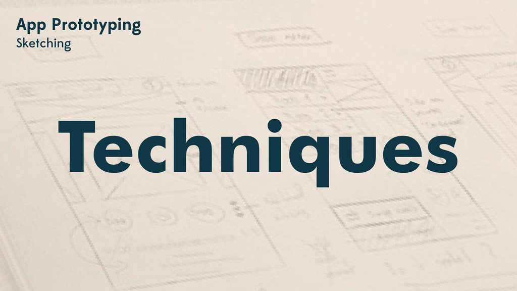 Techniques App Prototyping Sketching