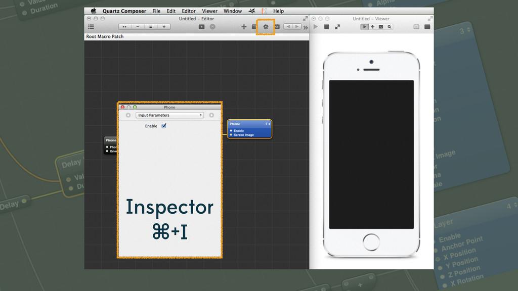 Inspector ⌘+I