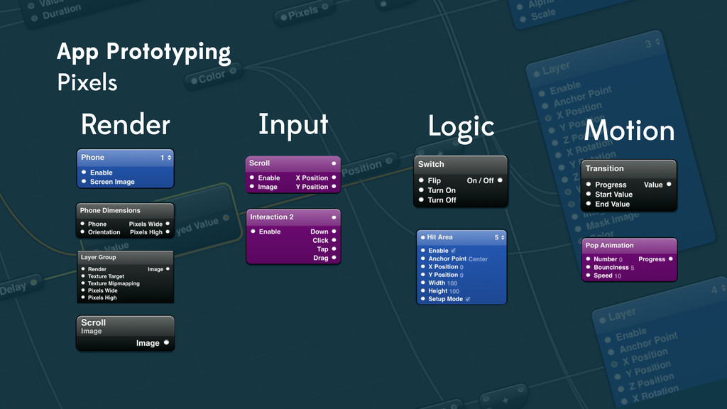 Render Input Logic Motion App Prototyping Pixels
