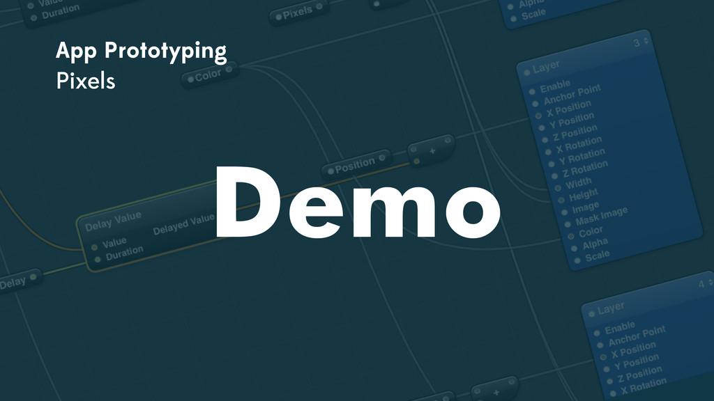 App Prototyping Pixels Demo