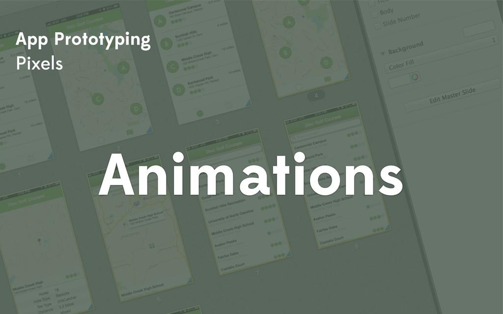 App Prototyping Pixels Animations