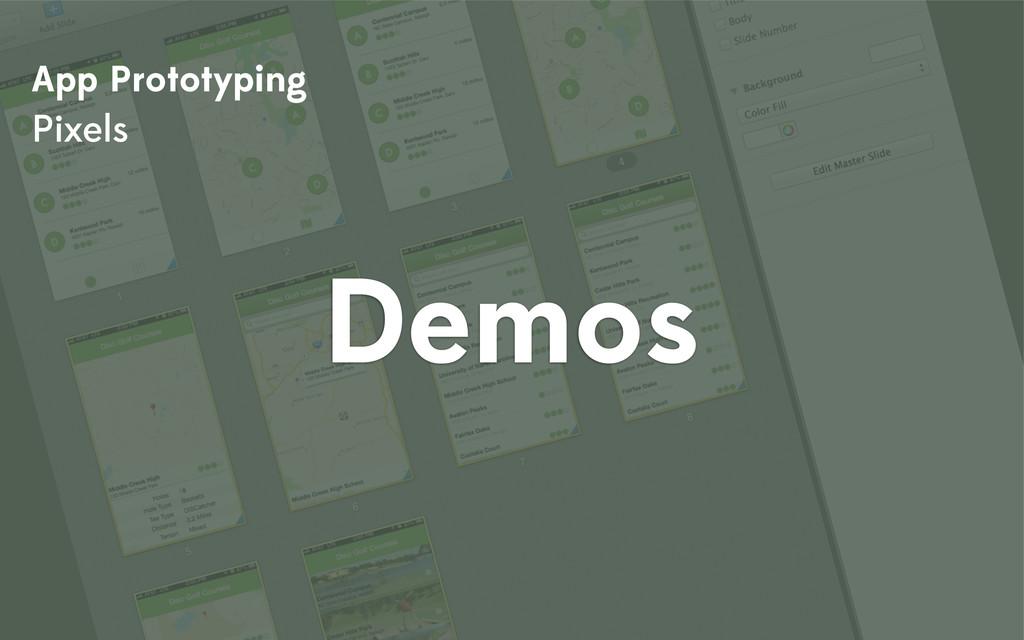 App Prototyping Pixels Demos