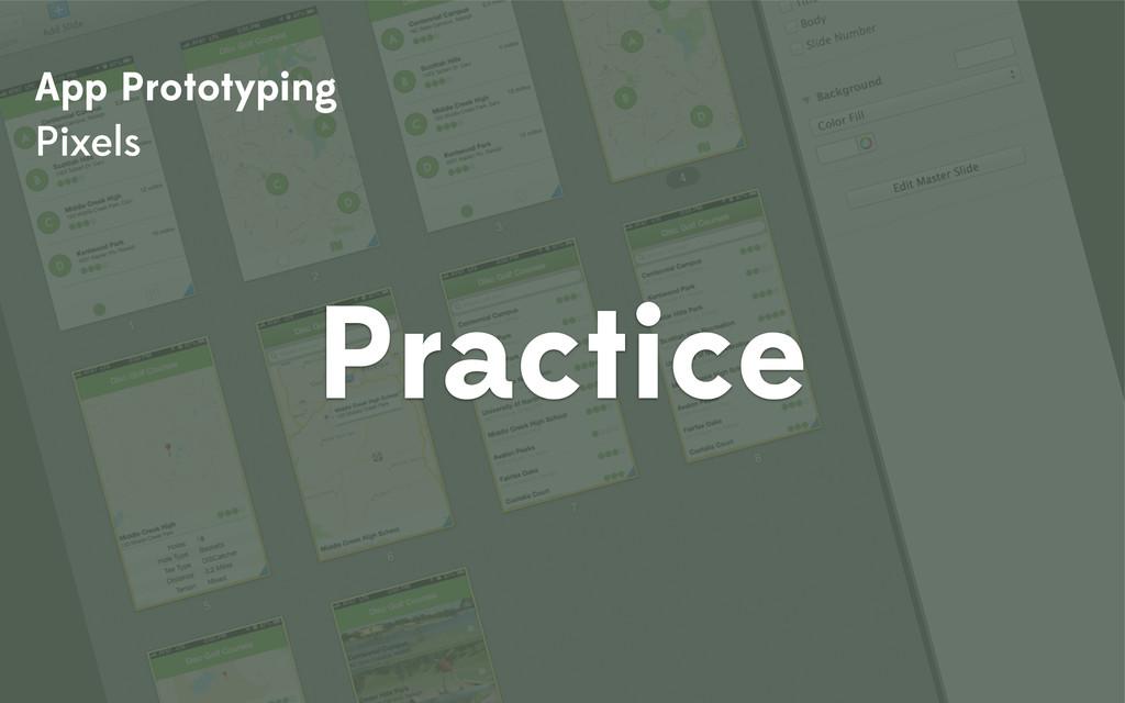 App Prototyping Pixels Practice