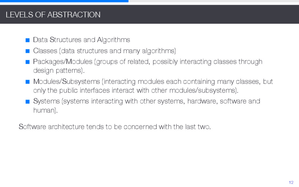 LEVELS OF ABSTRACTION Data Structures and Algor...