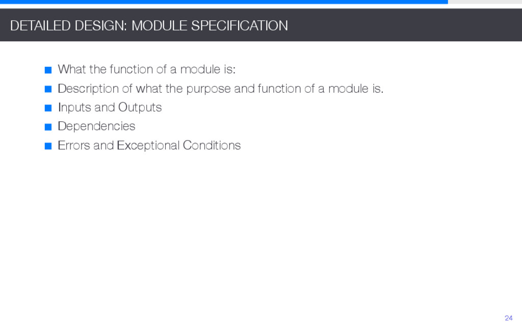 DETAILED DESIGN: MODULE SPECIFICATION What the ...