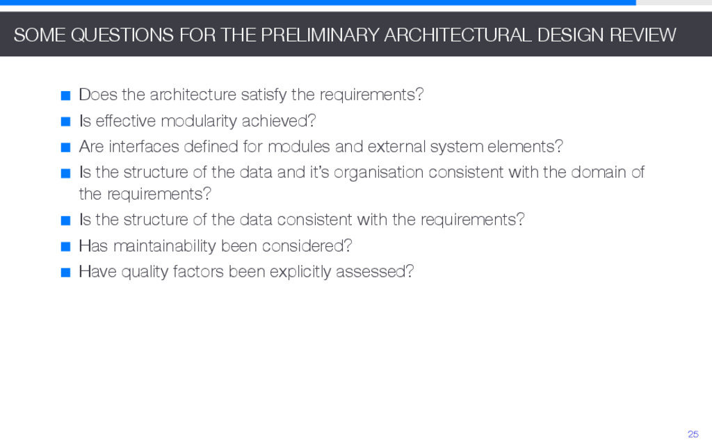 SOME QUESTIONS FOR THE PRELIMINARY ARCHITECTURA...