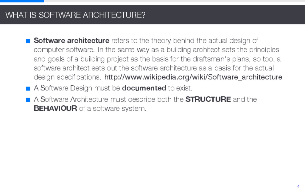 WHAT IS SOFTWARE ARCHITECTURE? Software archite...