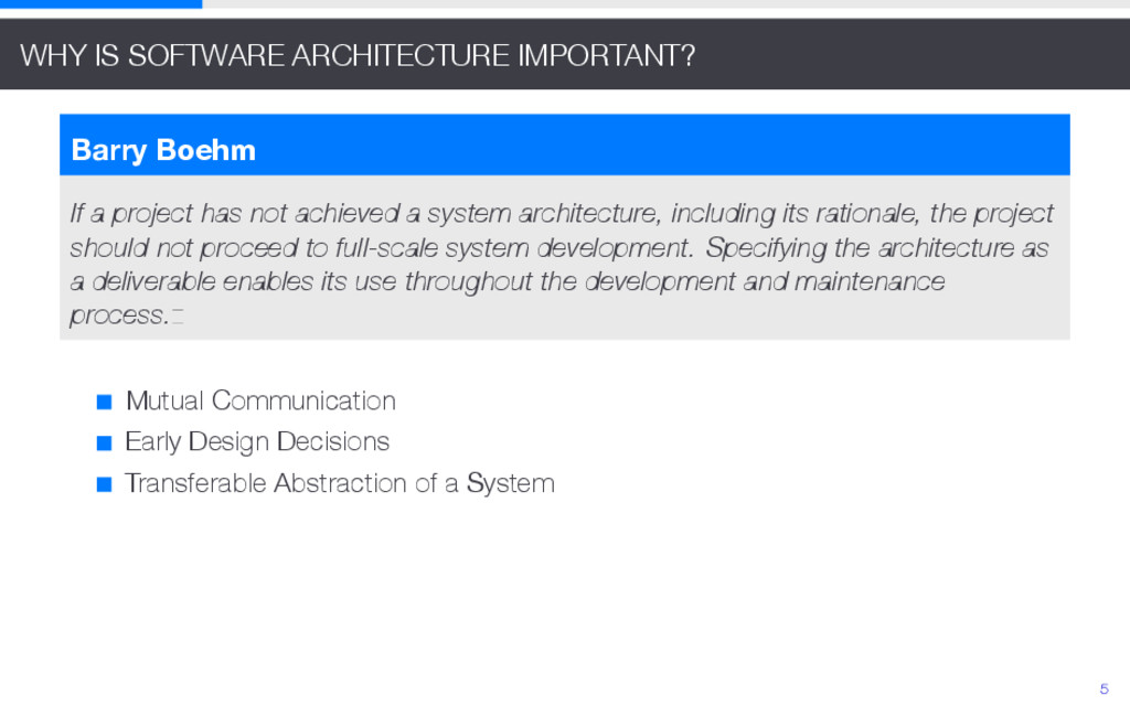 WHY IS SOFTWARE ARCHITECTURE IMPORTANT? Barry B...