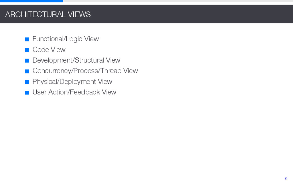 ARCHITECTURAL VIEWS Functional/Logic View Code ...