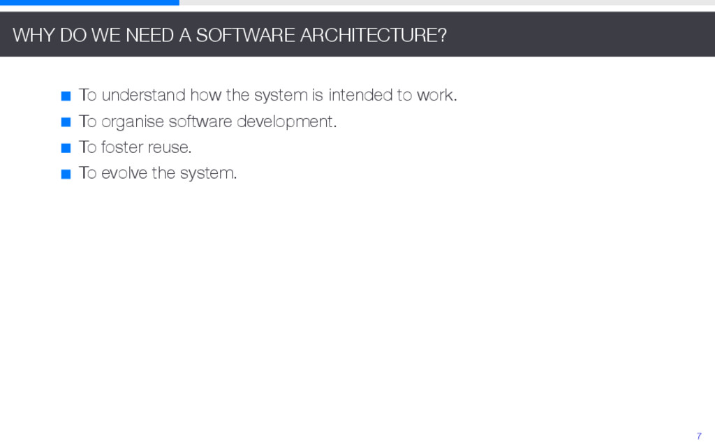 WHY DO WE NEED A SOFTWARE ARCHITECTURE? To unde...