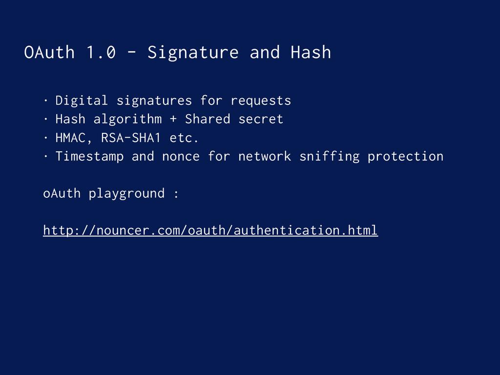 OAuth 1.0 - Signature and Hash • Digital signat...