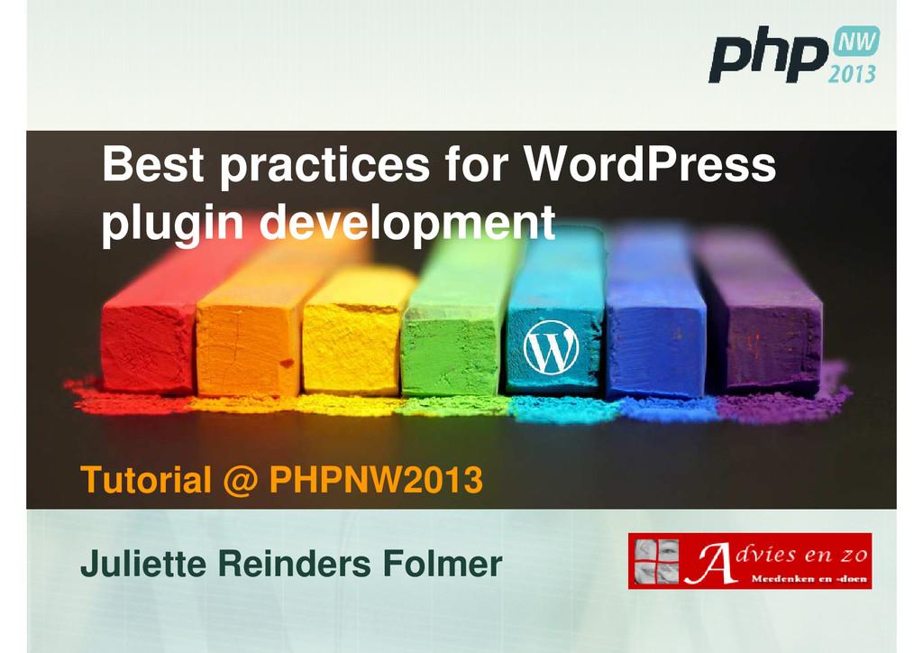 Best practices for WordPress plugin development...