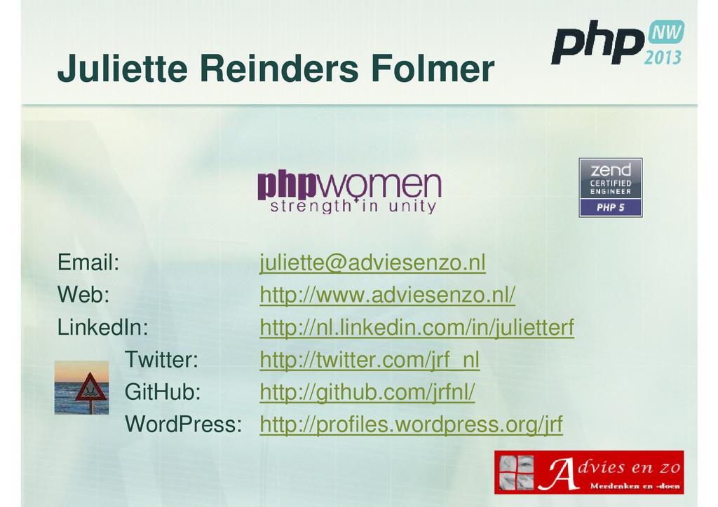 Juliette Reinders Folmer Email: juliette@advies...