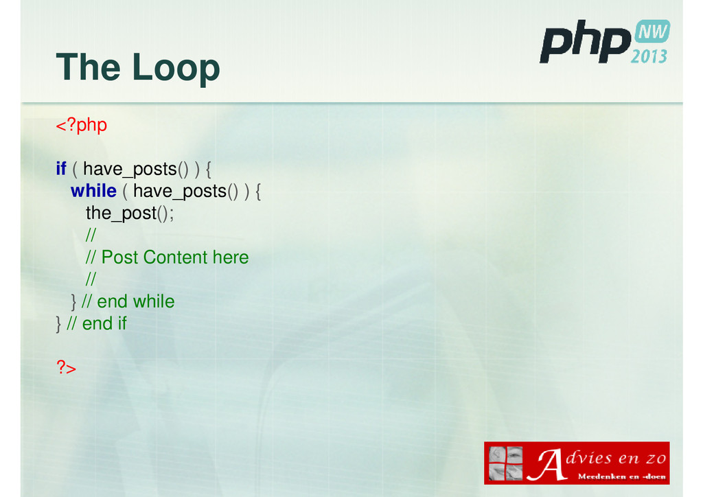 The Loop <?php if ( have_posts() ) { while ( ha...