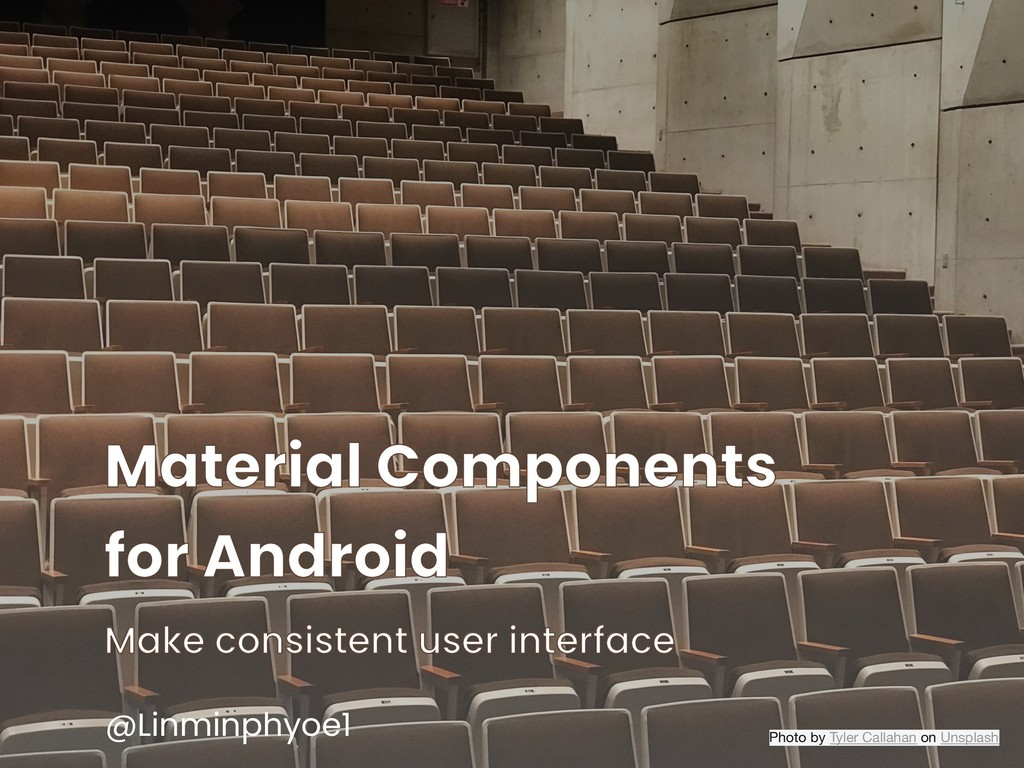 Material Components for Android Make consistent...