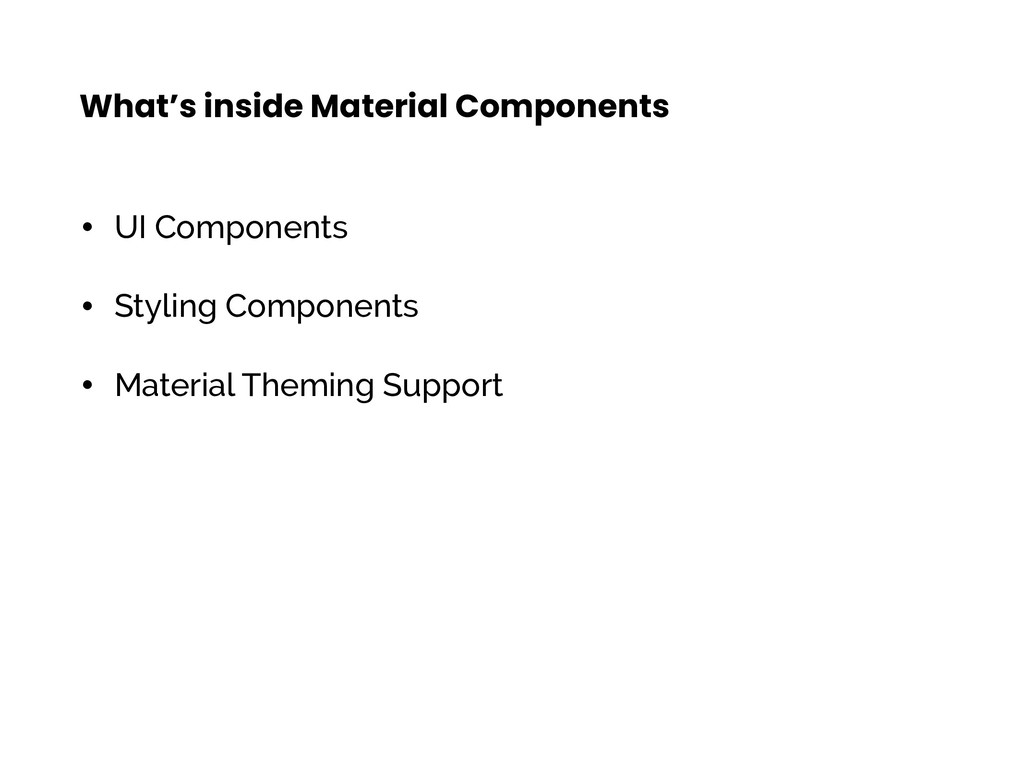 What's inside Material Components • UI Componen...