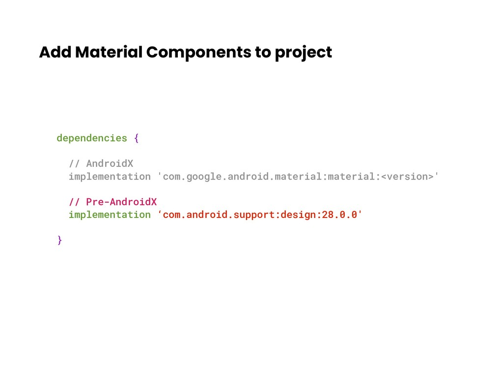 Add Material Components to project dependencies...