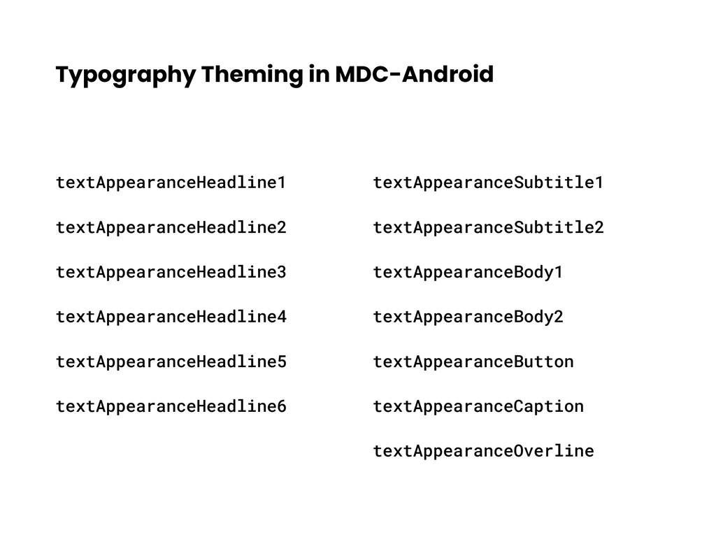 Typography Theming in MDC-Android textAppearanc...