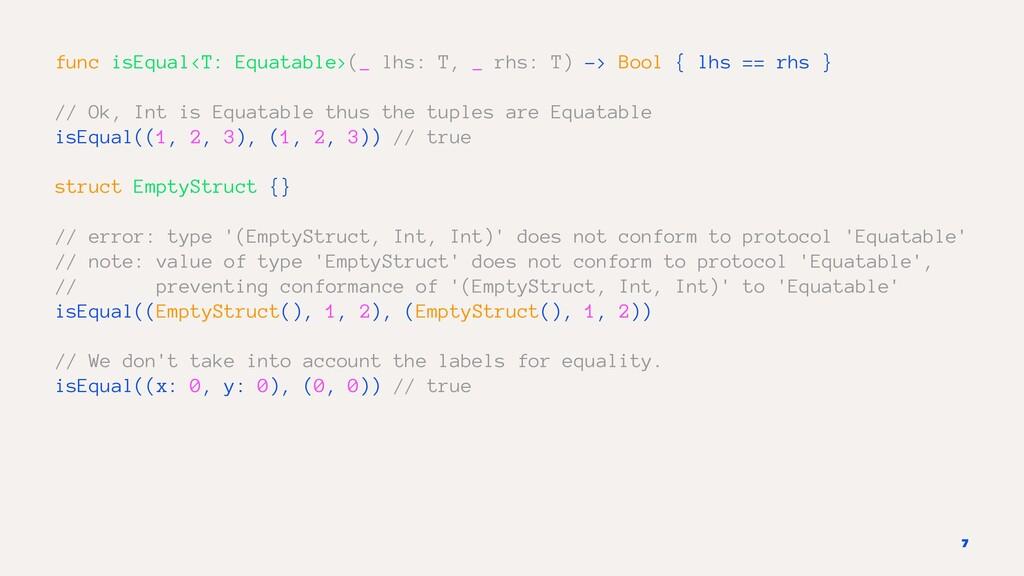 func isEqual<T: Equatable>(_ lhs: T, _ rhs: T) ...
