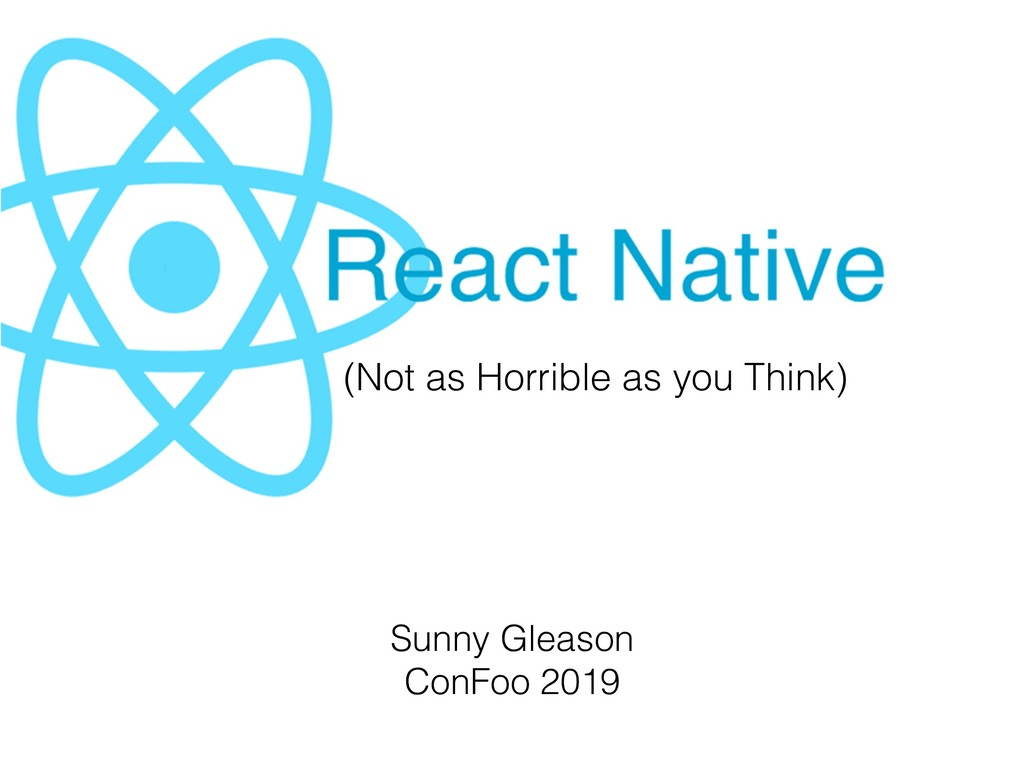 Sunny Gleason ConFoo 2019 (Not as Horrible as y...