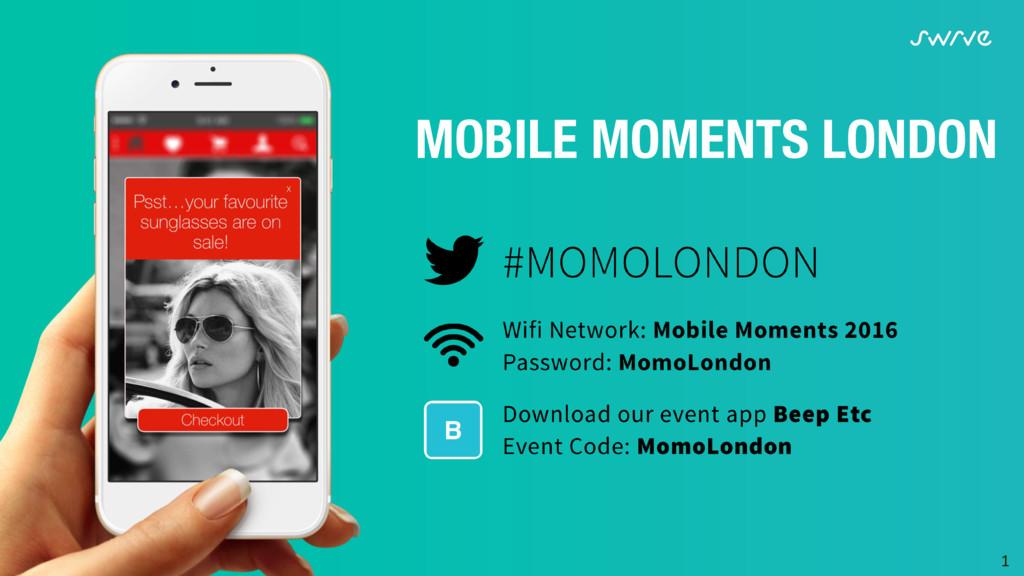 1  MOBILE MOMENTS LONDON