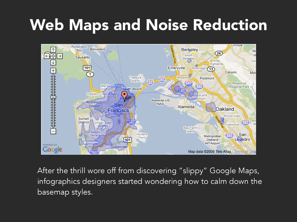 Web Maps and Noise Reduction After the thrill w...