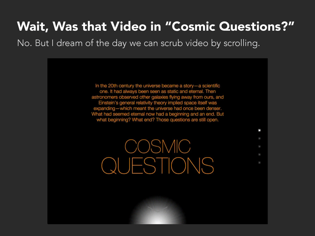 "Wait, Was that Video in ""Cosmic Questions?"" No...."