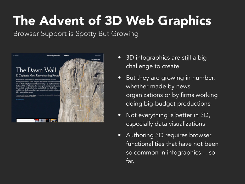 The Advent of 3D Web Graphics • 3D infographics...