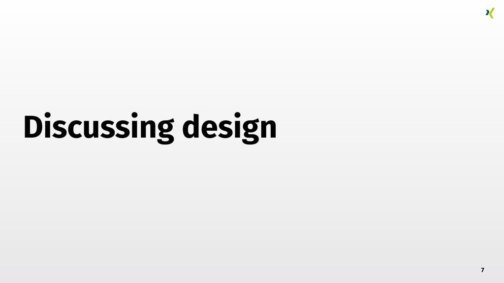Discussing design 7