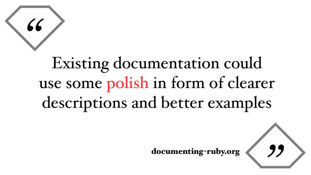 """ documenting-ruby.org Existing documentation c..."