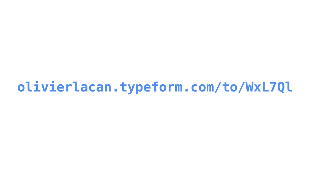olivierlacan.typeform.com/to/WxL7Ql