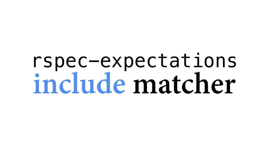 rspec-expectations include matcher