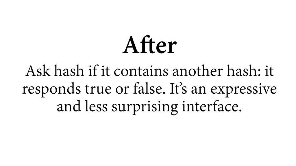 After Ask hash if it contains another hash: it ...