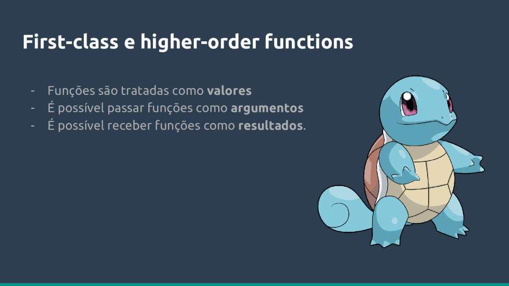 First-class e higher-order functions - Funções ...