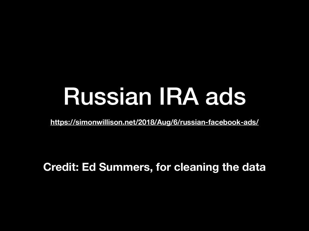 Russian IRA ads https://simonwillison.net/2018/...
