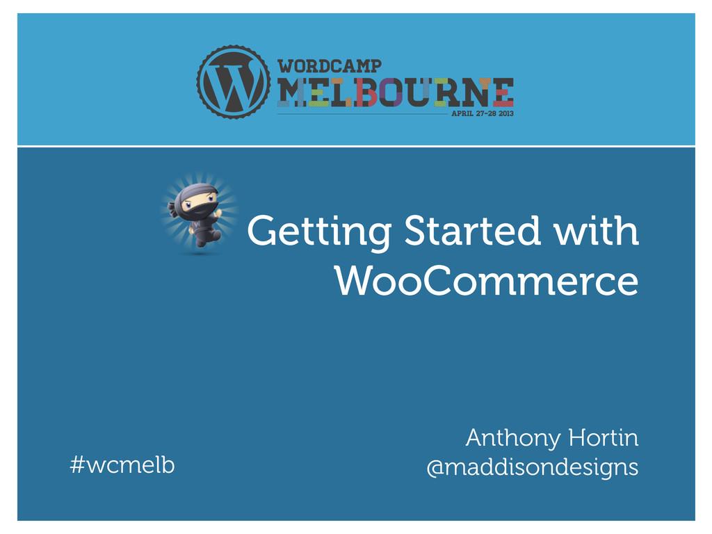 #wcmelb Anthony Hortin @maddisondesigns Getting...