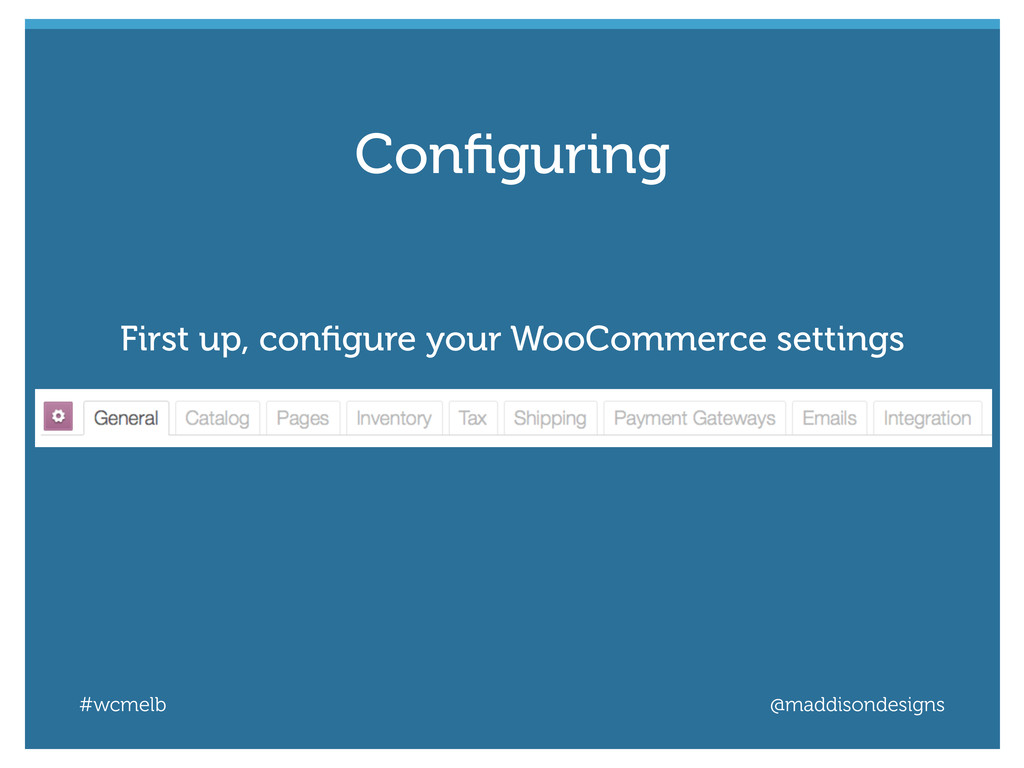 #wcmelb @maddisondesigns First up, configure you...